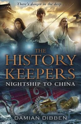 Nightship to China (The History Keepers #3)
