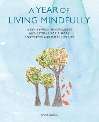 A Year of Living Mindfully: The Sky is Always Blue
