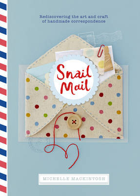 Snail Mail - Celebrating the Art of Handwritten Correspondence