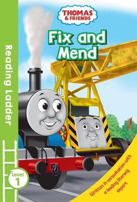 Fix and Mend (Thomas & Friends: Reading Ladder)