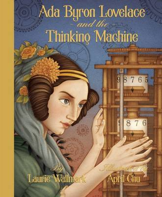 Ada Byron Lovelace and the Thinking Machine (HB)