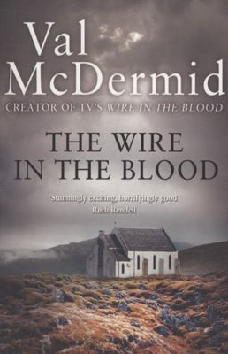 The Wire in the Blood (Tony Hill & Carol Jordan #2)