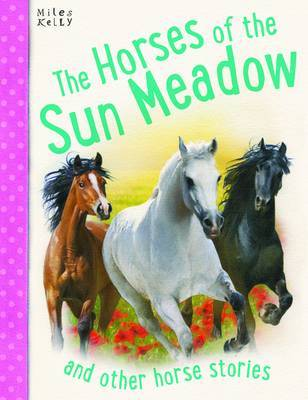 The Horses of Sun Meadow