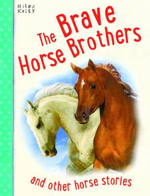 The Brave Horse Brothers