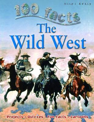 100 Facts - The Wild West