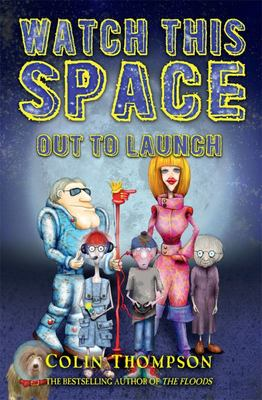Out to Launch (Watch This Space #1)