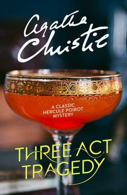 Three Act Tragedy (Poirot 11)