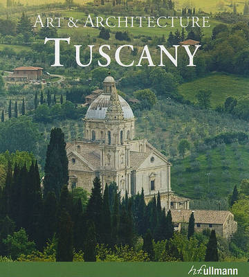 Tuscany - Art & Architecture