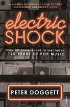 Electric Shock - From the Gramophone to the iPhone – 125 Years of Pop Music