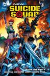 New Suicide Squad Vol. 1: Pure Insanity (The New 52!)