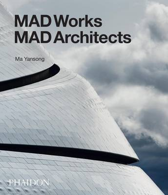MAD Architects MAD works