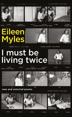 I Must be Living Twice: New and Selected Poems 1975 - 2014