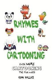 Rhymes with Cartooning - Even More Cartooning the Fun Way! (#3)