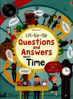 About Time (Lift-the-Flap Questions and Answers)