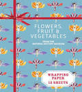 Flowers, Fruit & Vegetables: From the Natural History Museum Wrapping Paper Book