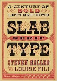 Slab Serif type - A Century of Bold Letterforms