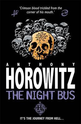 The Night Bus (Horowitz Horror #3)