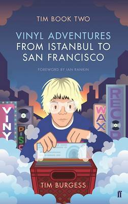 Tim: Vinyl Adventures from Istanbul to San Francisco: Book Two