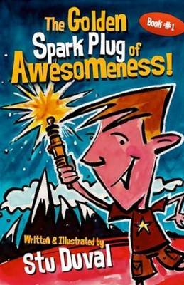 The Golden Spark Plug of Awesomeness (Louis Light-Saber #1)