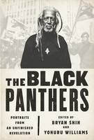 The Black Panthers - Portraits from an Unfinished Revolution