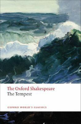 The Tempest (Oxford World Classics) The Oxford Shakespeare