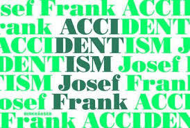 Accidentalism - Josef Frank