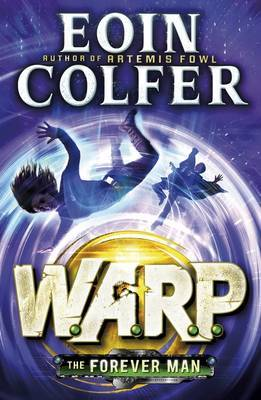 The Forever Man (W.A.R.P #3)