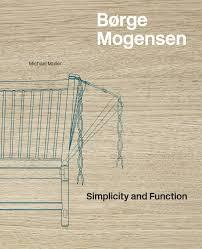 Borge Mogensen: Simplicity and Function