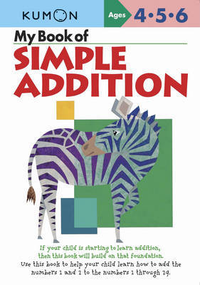My Book of Simple Addition Ages 4-6 (Kumon)