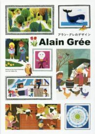Alain Gree: Works by the French Illustrator from the 1960s - 70s