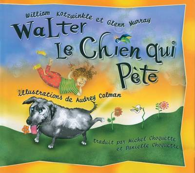 Walter Le Chien Qui Pete (Walter the Farting Dog/French)