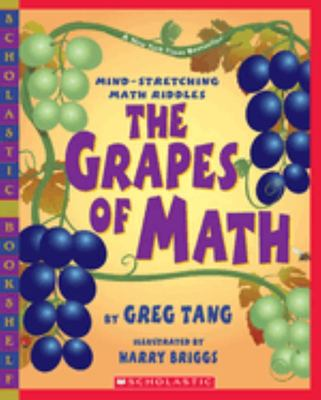The Grapes of Math: Mind-Stretching Maths Riddles