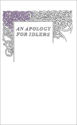 An Apology for Idlers (Great Ideas)