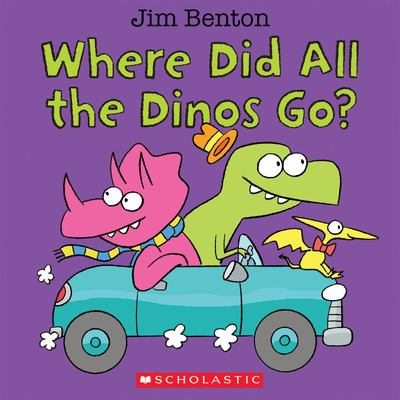Where Did All the Dinos Go? (Board Book)