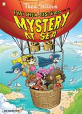 The Thea Sisters and the Mystery at Sea (Thea Stilton Graphic #6)