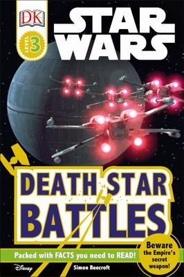 Death Star Battles (Star Wars: DK Readers Level 3)