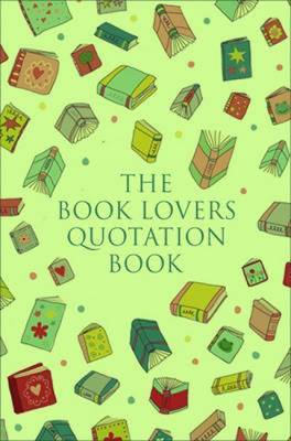 The Book Lovers Quotation Book
