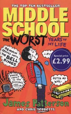 The Worst Years of My Life (Middle School #1)