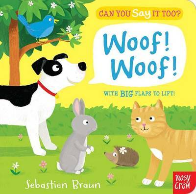 Woof! Woof! Can You Say It Too?