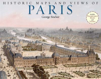 Historic Maps and Views of Paris