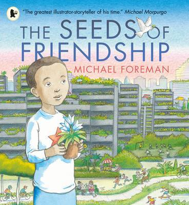 The Seeds of Friendship (PB)