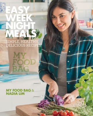Easy Weeknight Meals - My Food Bag & Nadia Lim