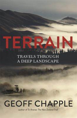 Terrain : Travels Through a Deep Landscape