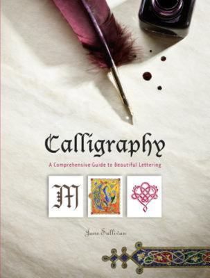 Calligraphy: A Comprehensive Guide to Beautiful Lettering (1855)
