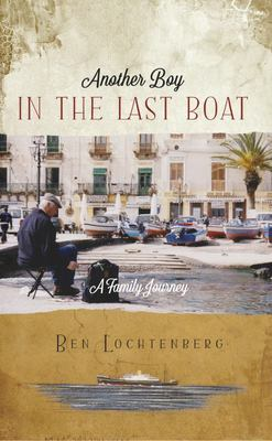 A Boy in the Last Boat: A Journey Around the World