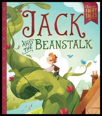 Jack and the Beanstalk (Classic Fairytales)