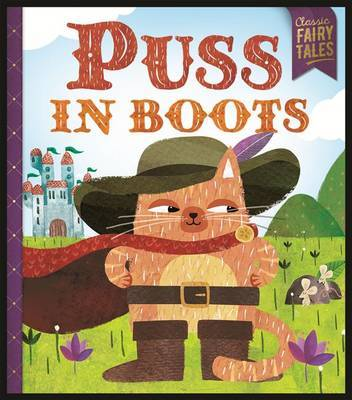 Puss in Boots (Classic Fairytales)