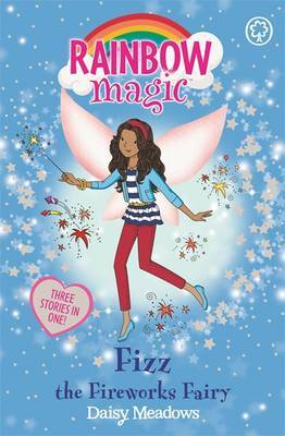 Fizz the Fireworks Fairy (Rainbow Magic Collection #37)