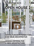 Open House 2: Design Criteria for a New Architecture
