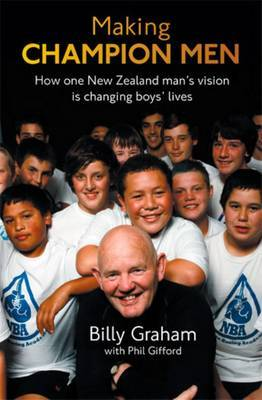 Making Champion Men: How One New Zealand Man's Vision is Changing Boys' Lives